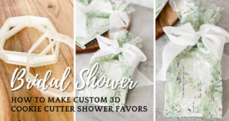 How to Make Custom 3D Cookie Cutter Shower Favors