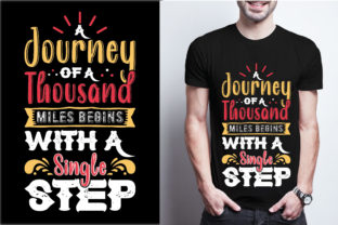 A Journey of a Thousand Miles Begins Wit Graphic Print Templates By craftbundle
