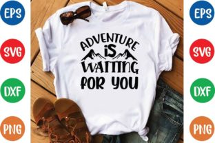 Adventure is Waiting for You Svg Graphic Print Templates By designfactory