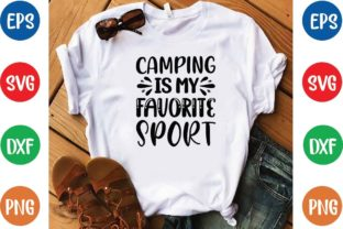 Camping is My Favorite Sport Svg Graphic Print Templates By designfactory
