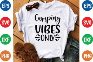 Camping Vibes Only Svg Graphic Print Templates By designfactory