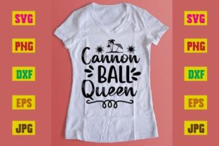 Print on Demand: Cannon Ball Queen Graphic Print Templates By printSVG