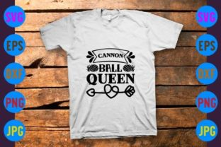 Cannon Ball Queen Graphic Print Templates By craftSVG