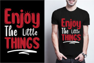 Enjoy the Little Things Graphic Print Templates By craftbundle