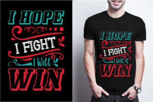 I Hope I Fight I Will Win Graphic Print Templates By craftbundle