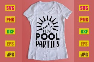 Print on Demand: I Love Pool Parties Graphic Print Templates By printSVG