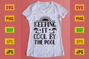 Print on Demand: Keeping It Cool by the Pool Graphic Print Templates By printSVG