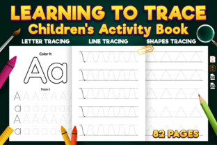 Print on Demand: Learning to Trace: Pre-Writing Workbook Graphic KDP Interiors By Kristy Coloring
