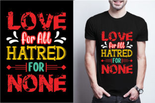 Love for All Hatred for None Graphic Print Templates By craftbundle