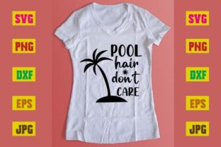 Print on Demand: Pool Hair Don't Care Graphic Websites By printSVG