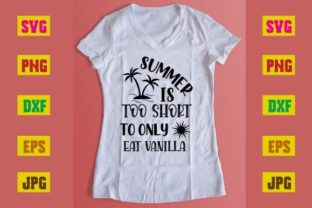Print on Demand: Summer is Too Short to Only Eat Vanilla Graphic Print Templates By printSVG
