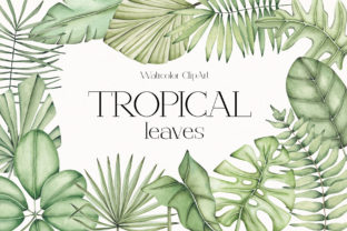 """Print on Demand: Watercolor ClipArt """"Tropical Leaves"""" Graphic Illustrations By SirenaArt"""