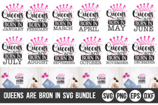 Print on Demand: Queens Are Born in Bundle Graphic Crafts By Designdealy