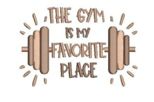 The Gym is My Favorite Place Wellness Embroidery Design By Embroidery Designs