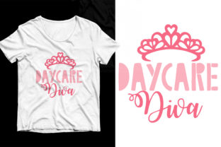 Daycare Diva Tshirt Design Graphic Print Templates By T_SHIRT_ONLINE_SHOP582