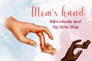 Mom's Hand Clipart, Baby Hand, Family Graphic Illustrations By Arte de Catrin