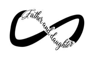 Father and Daughter Infinity Symbol Family Craft Cut File By Creative Fabrica Crafts