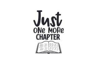 Just One More Chapter Hobbies Craft Cut File By Creative Fabrica Crafts
