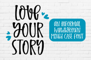 Print on Demand: Love Your Story Script & Handwritten Font By BitongType
