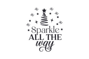Sparkle All the Way Christmas Craft Cut File By Creative Fabrica Crafts 2