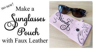 Make a Sunglasses Pouch with Faux Leather