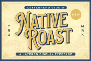 Print on Demand: Native Roast Display Font By letterhend