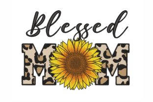Blessed Mom Mother's Day Embroidery Design By SonyaEmbroideryStore
