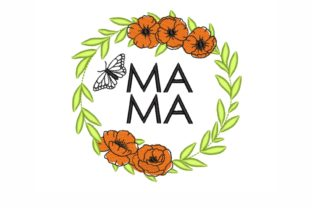 Mama Mother's Day Embroidery Design By SonyaEmbroideryStore
