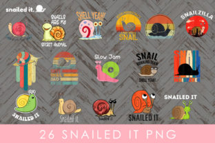 SNAILED IT PNG Graphic Print Templates By Add-ons Quinterao