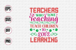Print on Demand: Teacher Quotes Typographic Vector. Graphic Print Templates By ajgortee