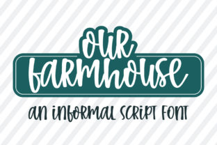 Print on Demand: Our Farmhouse Script & Handwritten Font By BitongType