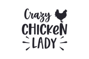 Crazy Chicken Lady Farm & Country Craft Cut File By Creative Fabrica Crafts