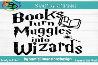 Print on Demand: Books Turn Muggles into Wizards Graphic Crafts By dynamicdimensions