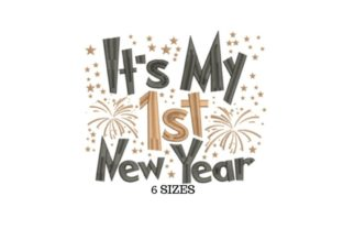 My First New Year Anniversary Embroidery Design By SVG Digital Designer