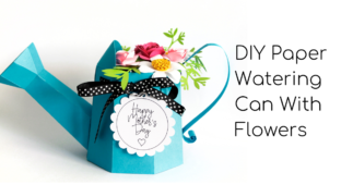 Tutorial: 3D Paper Watering Can with Flowers