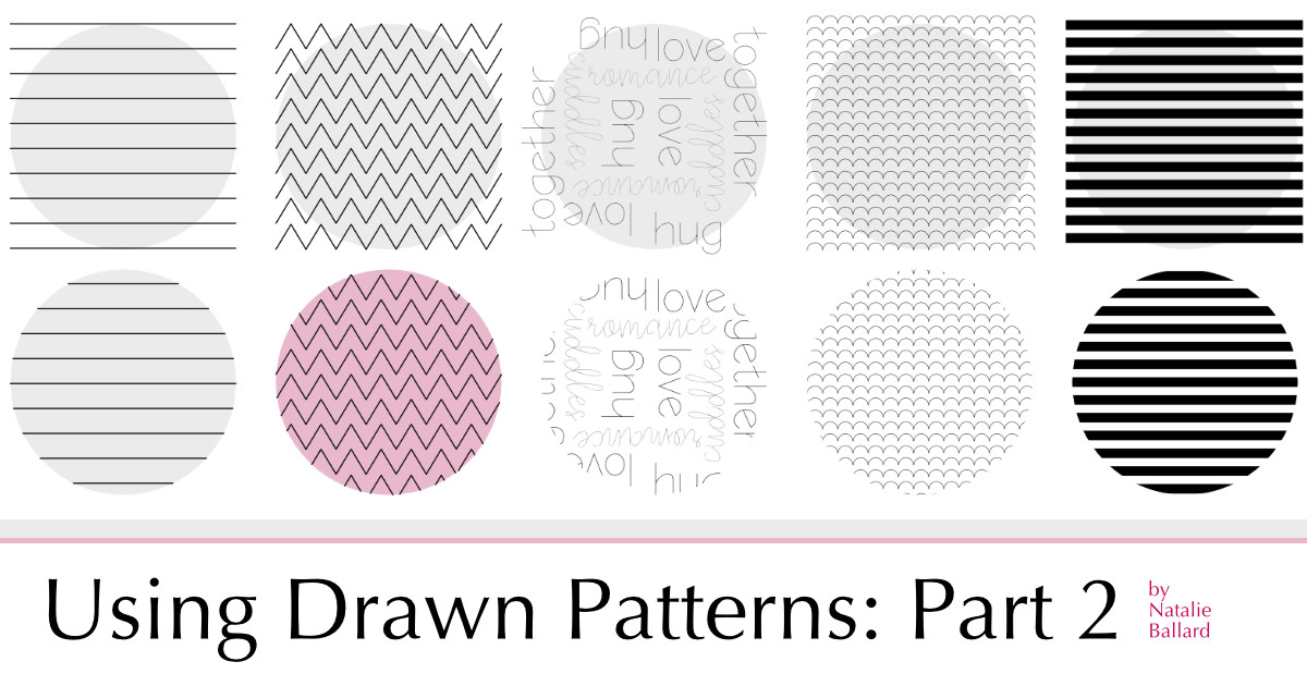 Using Drawn Patterns in Your Creations: Part 2