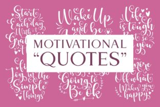 Print on Demand: Motivational Quotes Bundle Graphic Illustrations By Keithzo (7NTypes)
