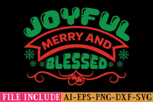 Joyful Merry and Blessed Graphic Crafts By tshirtbundles