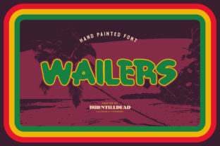 Print on Demand: Wailers Display Font By Burntilldead