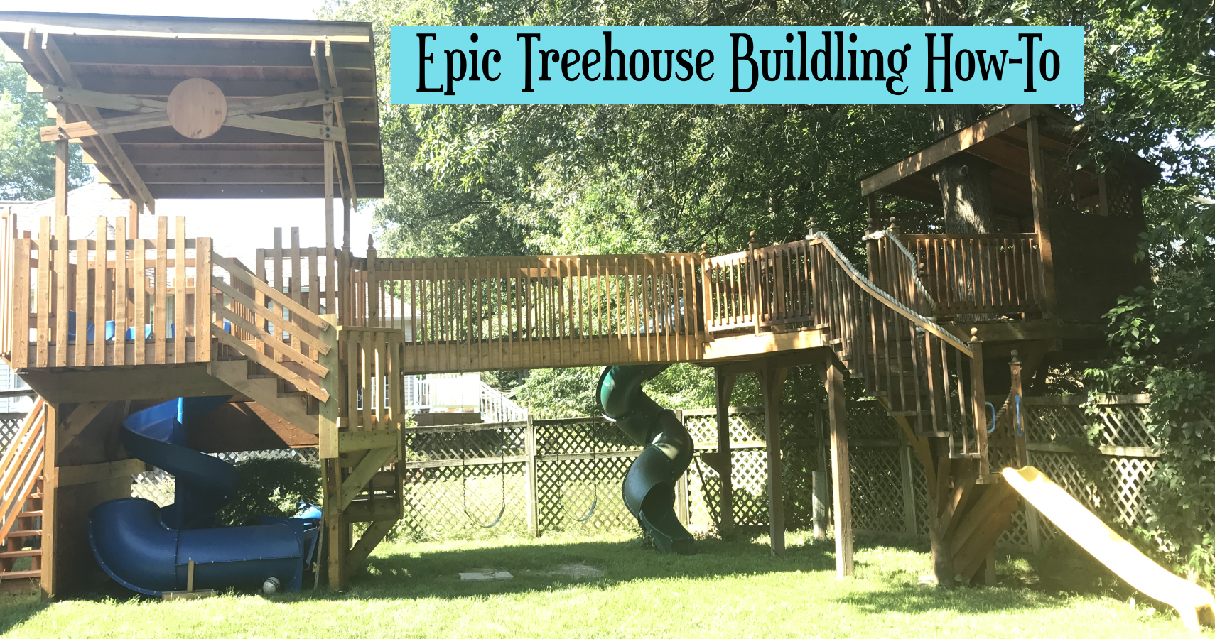 Epic Treehouse Building How-To