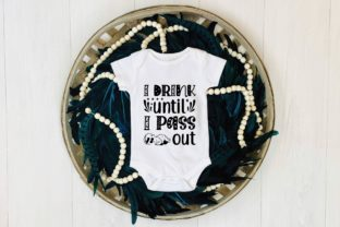 Print on Demand: I Drink Until I Pass out Svg Graphic Print Templates By lovesvg