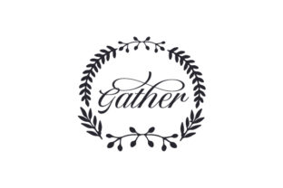 Gather Dining Room Craft Cut File By Creative Fabrica Crafts