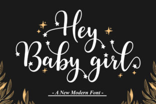 Print on Demand: Hey Baby Girl Script & Handwritten Font By Natural Ink 1