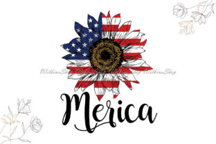 Merica Flag Sunflower 4th July Graphic Illustrations By Wilkins Shop