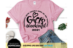 Girls Weekend Shirt SVG Summer Vibes Tee Graphic Crafts By March Design Studio