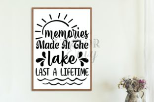 Memories at the Lake Last a Lifetime Svg Graphic Illustrations By VectorEnvy