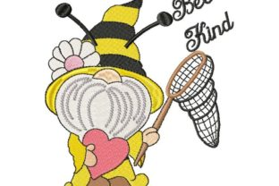 Bee Kind Gnome Inspirational Embroidery Design By Thread Treasures Embroidery