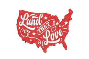 Land That I Love Independence Day Embroidery Design By BabyNucci Embroidery Designs