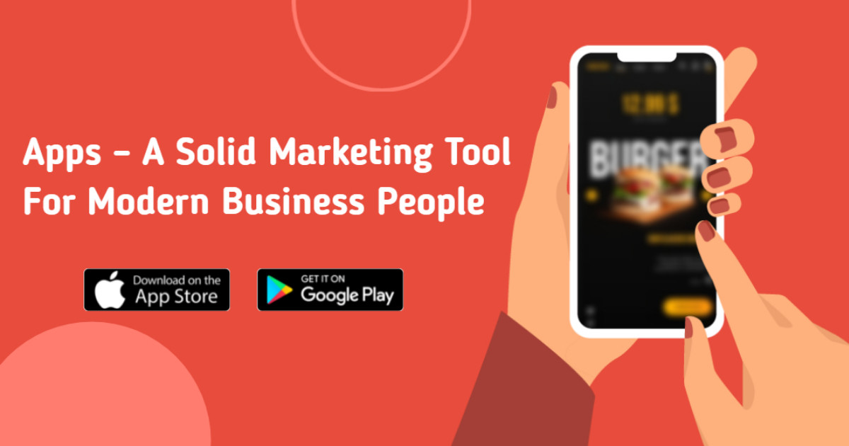 Apps: A Solid Marketing Tool for Modern Business People