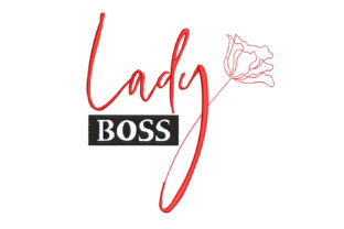 Lady Boss Work & Occupation Embroidery Design By Canada Crafts Studio